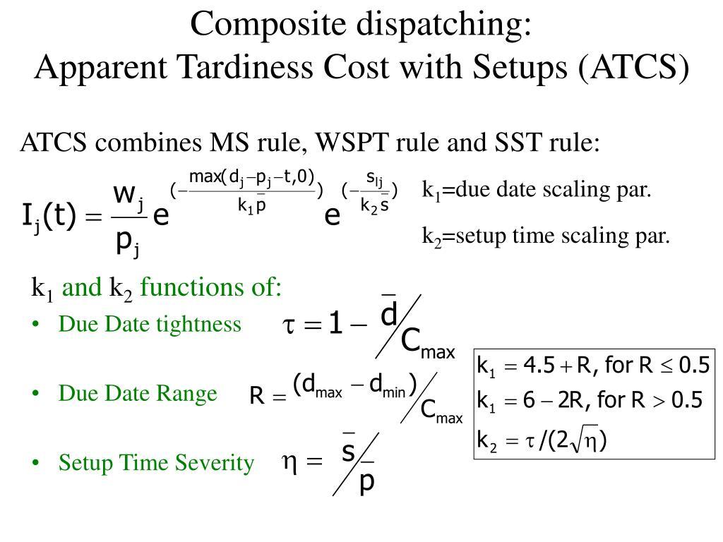 Composite dispatching: