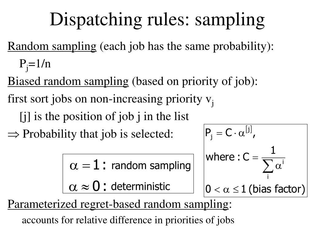 Dispatching rules: sampling