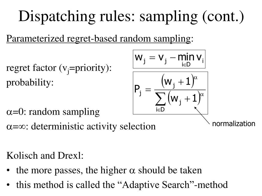 Dispatching rules: sampling (cont.)