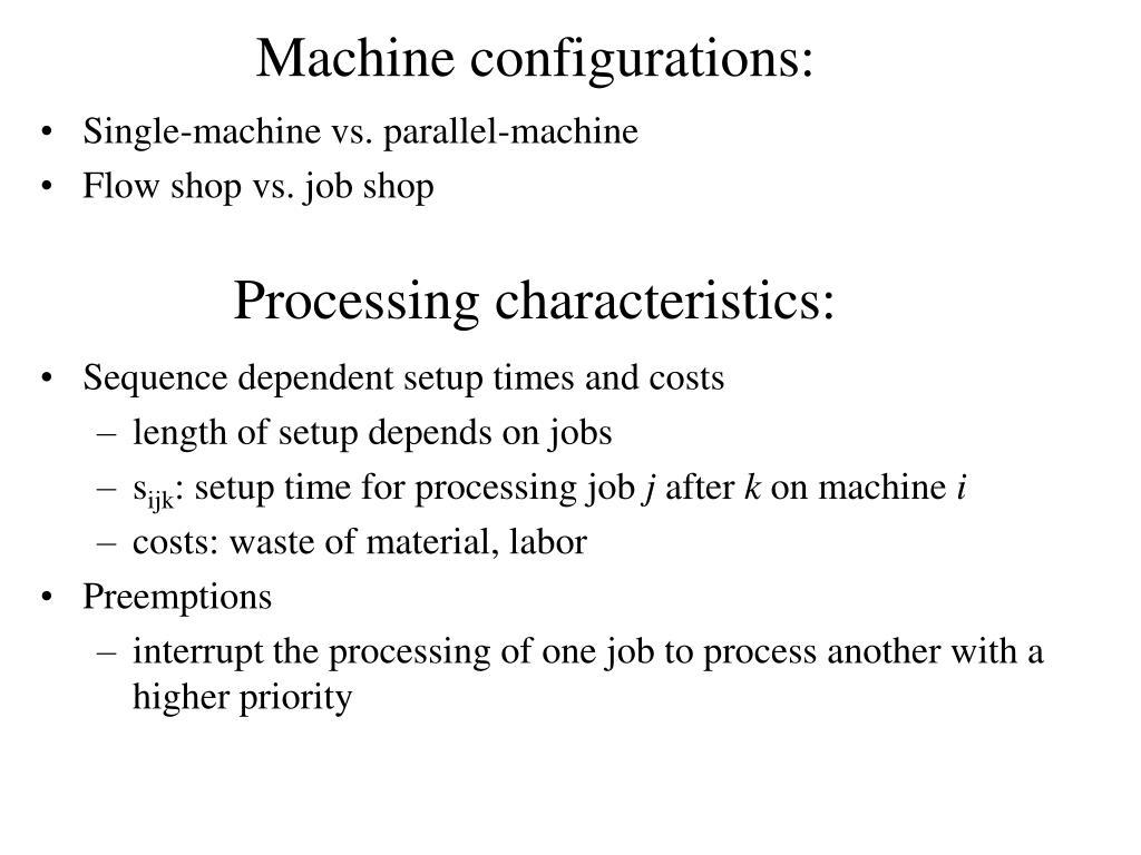 Machine configurations: