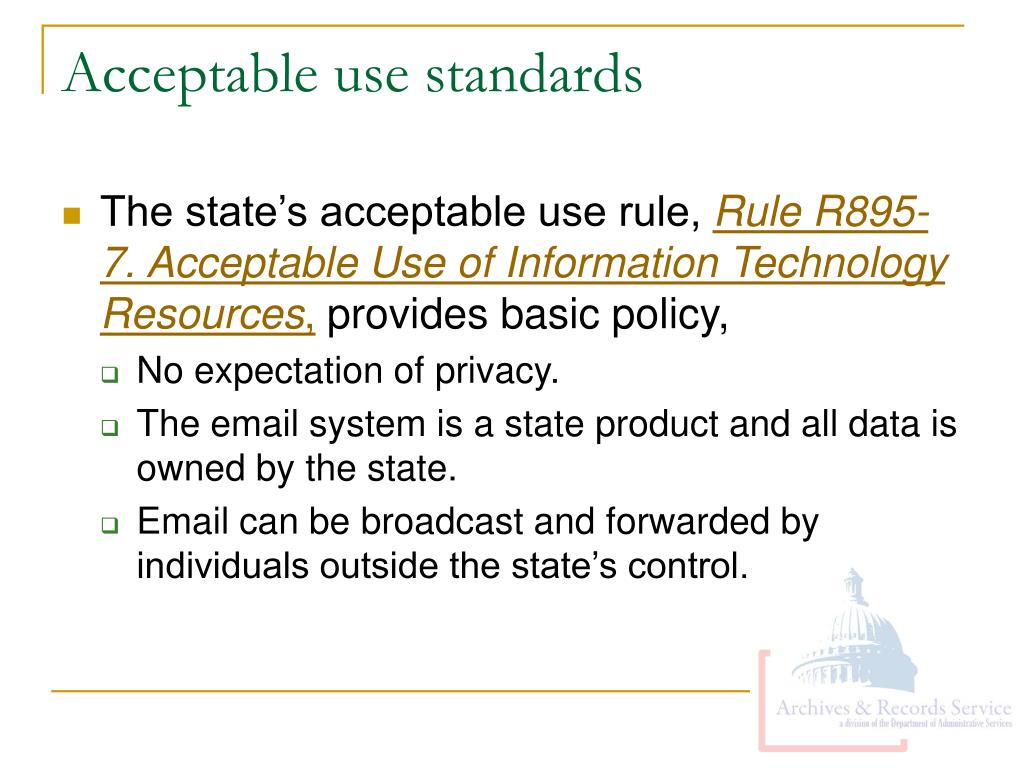 Acceptable use standards