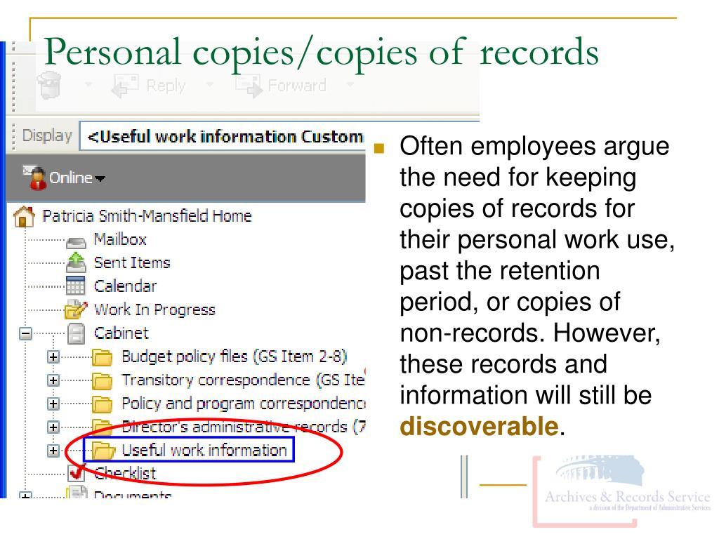 Personal copies/copies of records