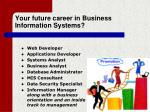 your future career in business information systems