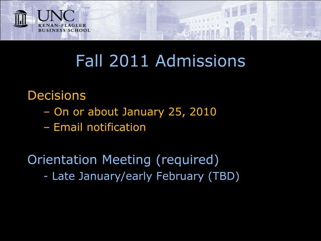 Fall 2011 Admissions