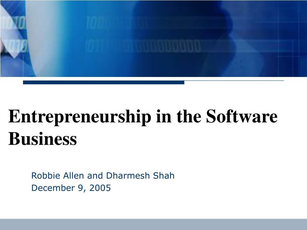 entrepreneurship in the software business l.