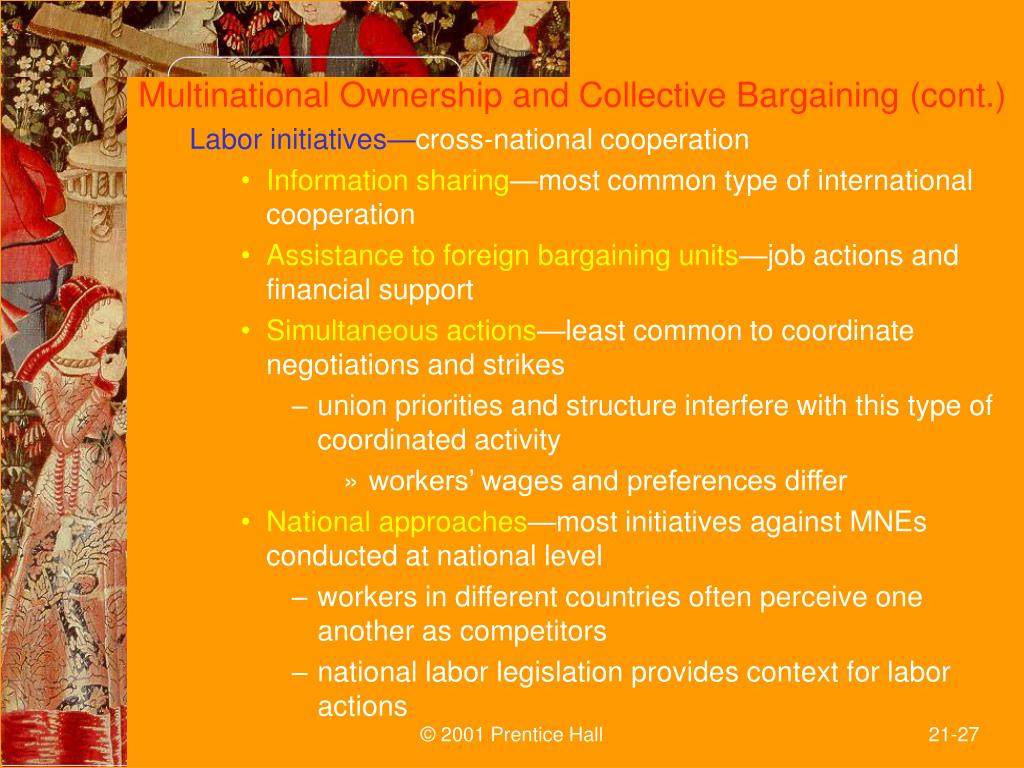 Multinational Ownership and Collective Bargaining (cont.)
