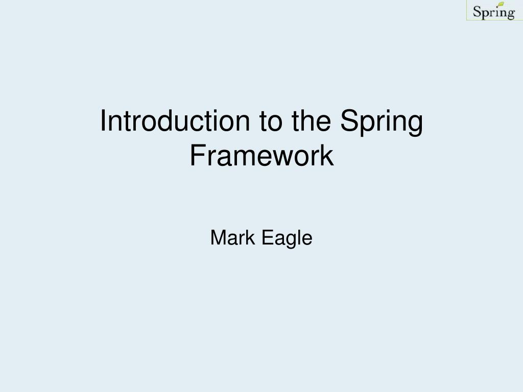 introduction to the spring framework l.