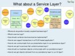 what about a service layer