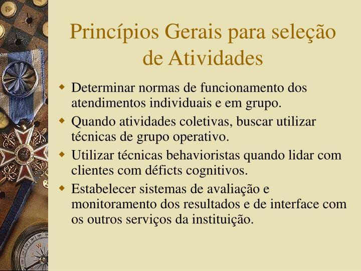 Princípios Gerais para seleção de Atividades