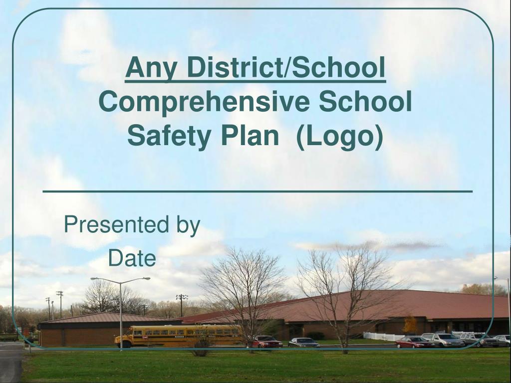 any district school comprehensive school safety plan logo l.