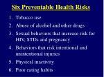 six preventable health risks