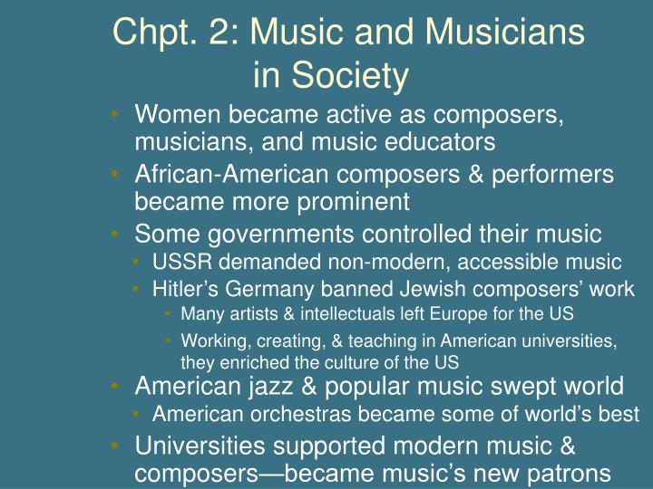 Chpt. 2: Music and Musicians			 in Society