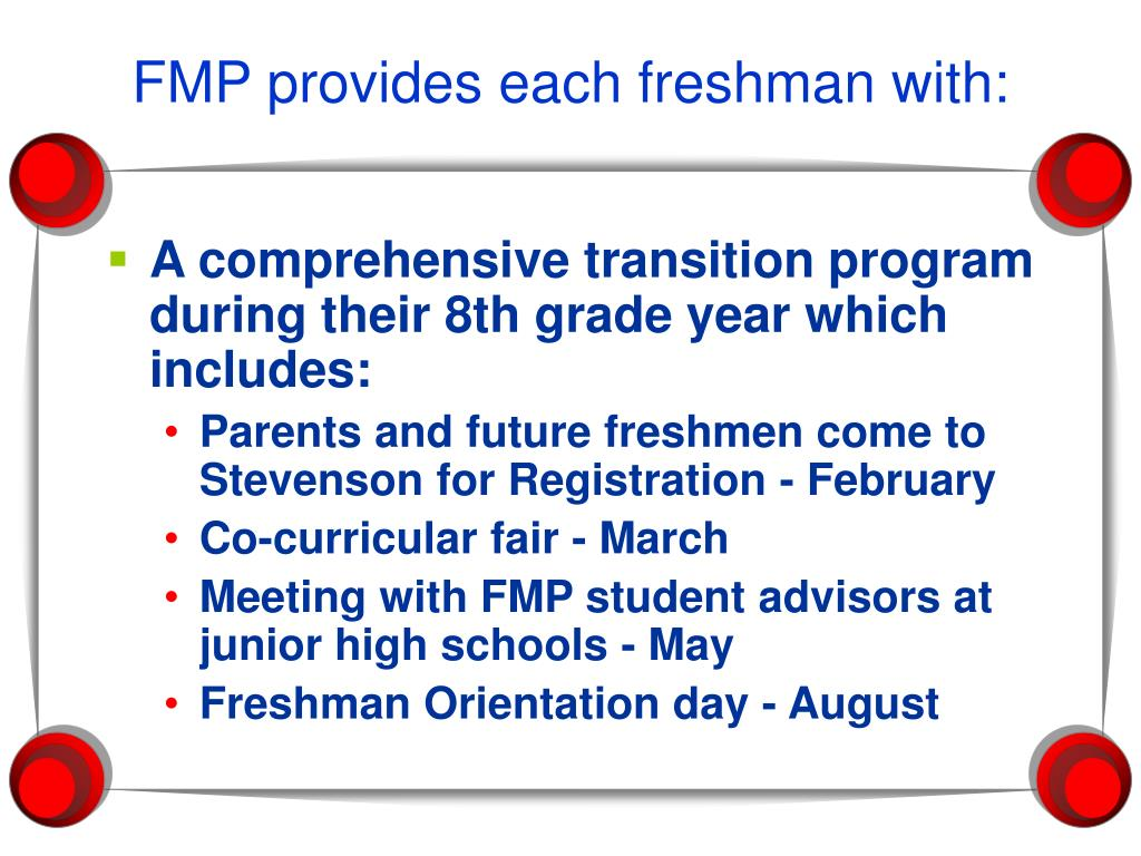 FMP provides each freshman with: