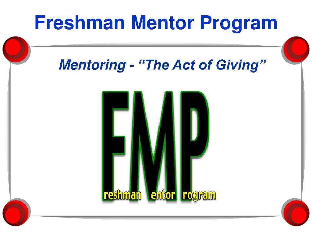 Freshman Mentor Program