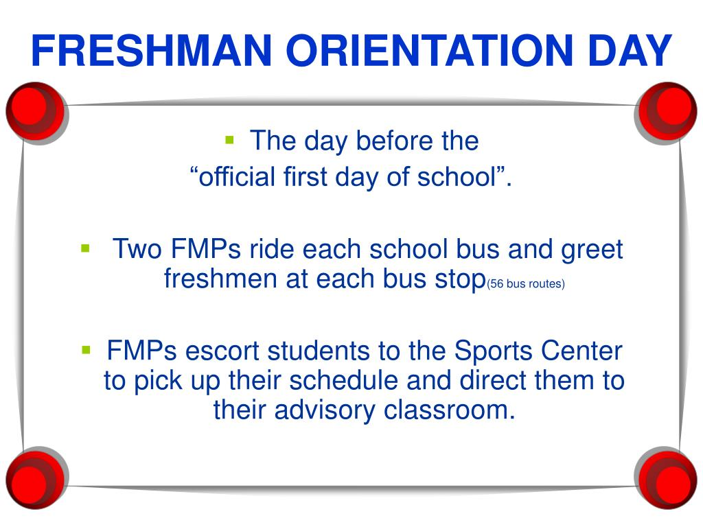 FRESHMAN ORIENTATION DAY