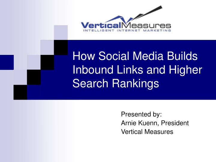 How social media builds inbound links and higher search rankings