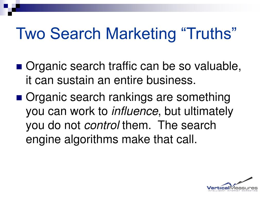 "Two Search Marketing ""Truths"""