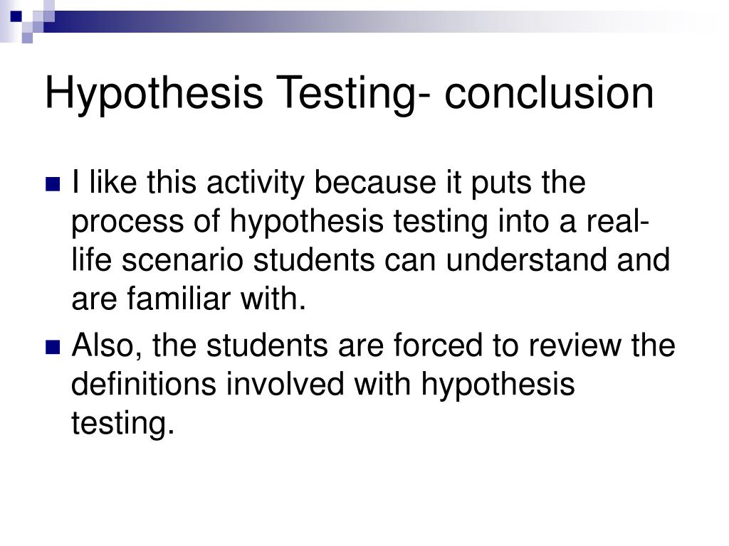 Hypothesis Testing- conclusion