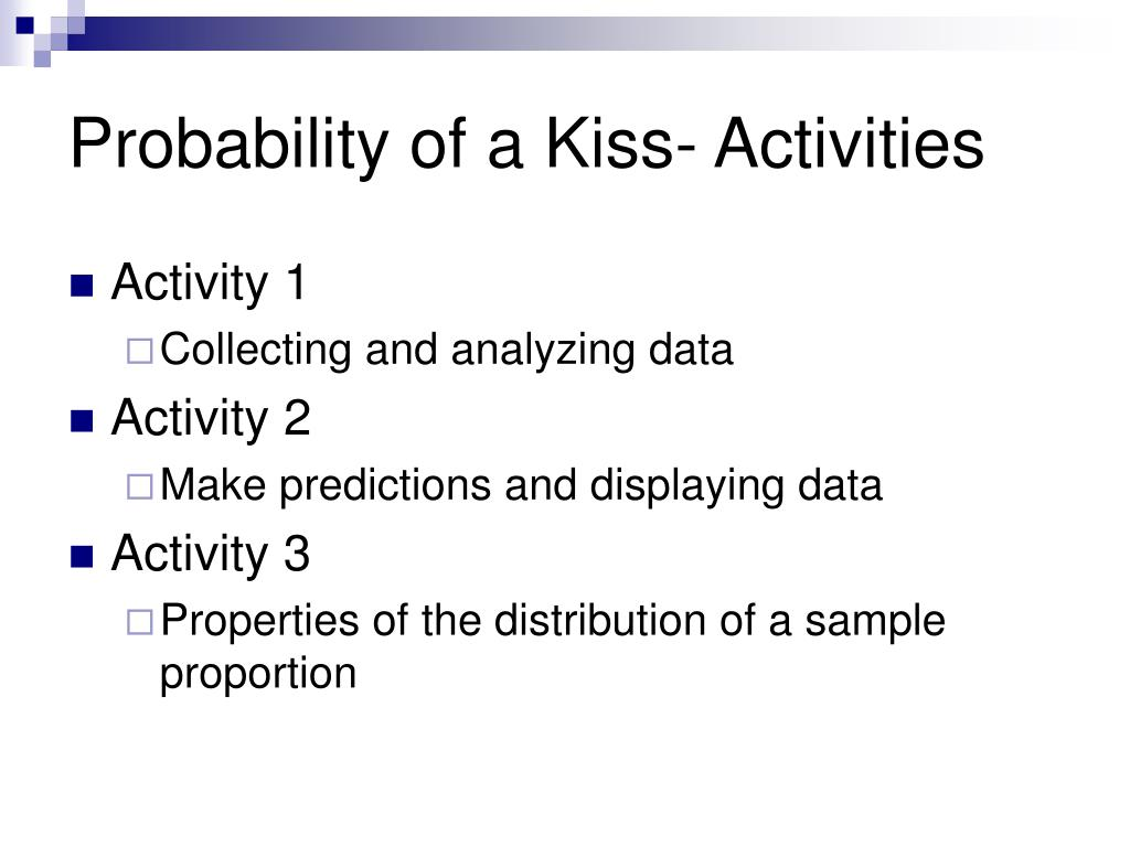Probability of a Kiss- Activities