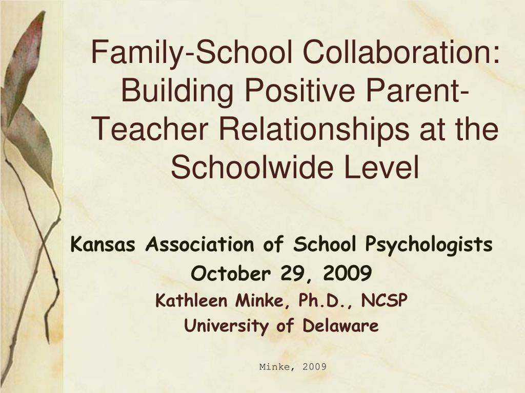 family school collaboration building positive parent teacher relationships at the schoolwide level