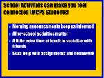 school activities can make you feel connected mcps students