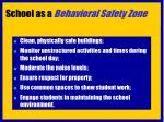 school as a behavioral safety zone