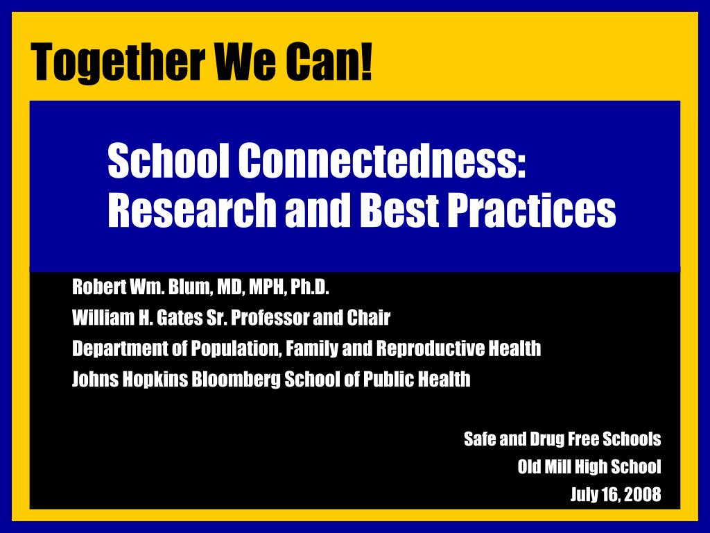school connectedness research and best practices l.