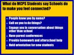 what do mcps students say schools do to make you feel connected