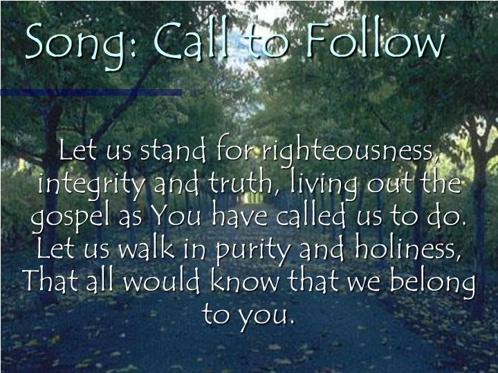 Song: Call to Follow