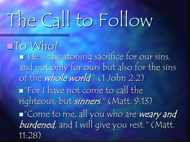 The Call to Follow