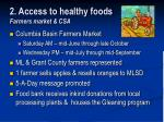 2 access to healthy foods farmers market csa