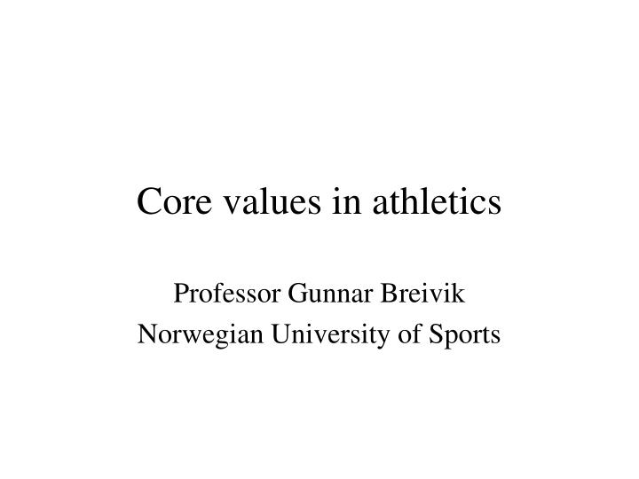 core values in athletics n.