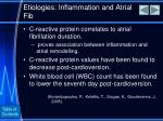 etiologies inflammation and atrial fib