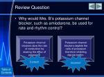 review question8