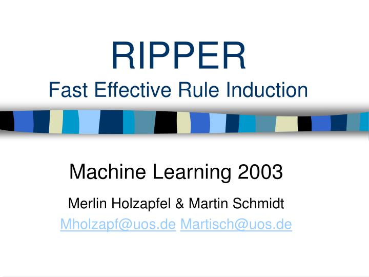 ripper fast effective rule induction n.