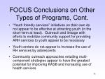 focus conclusions on other types of programs cont