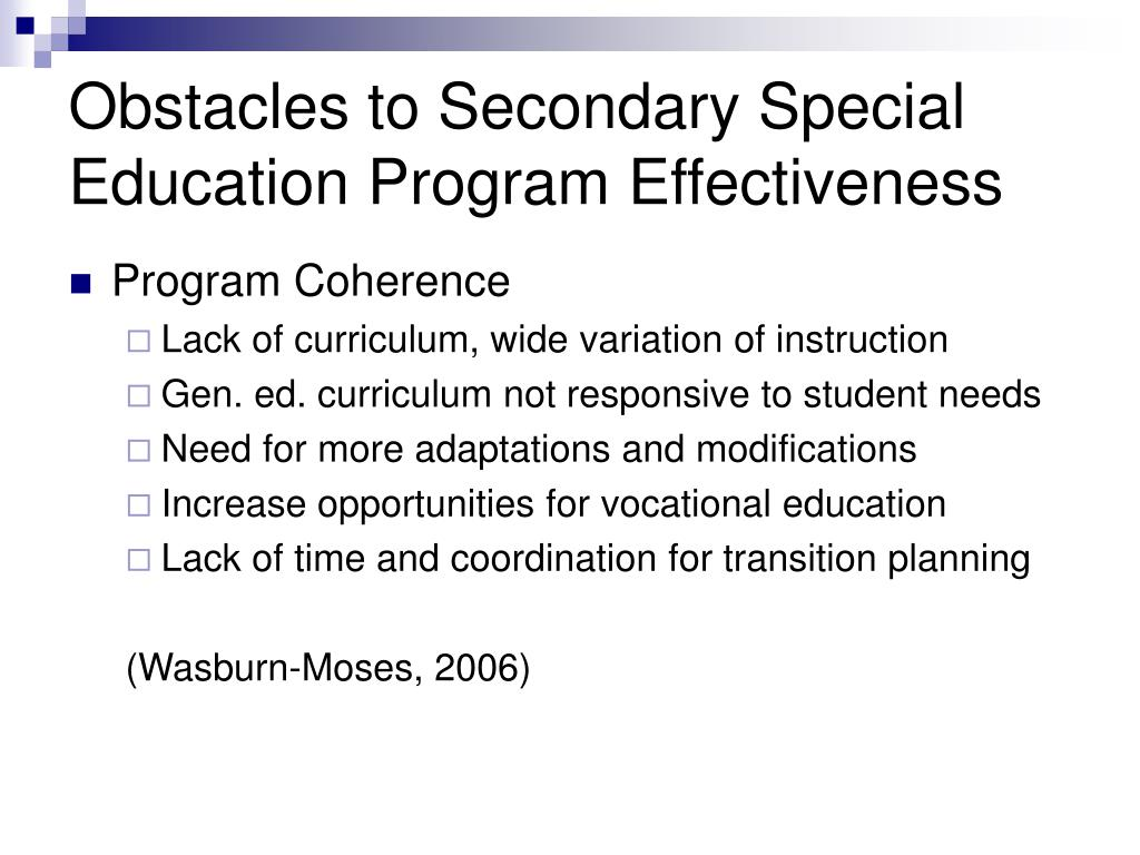Obstacles to Secondary Special Education Program Effectiveness