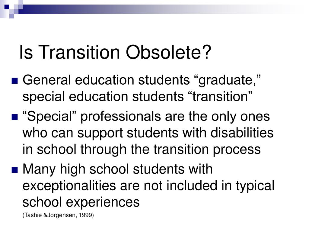 Is Transition Obsolete?