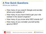 a few quick questions know your audience