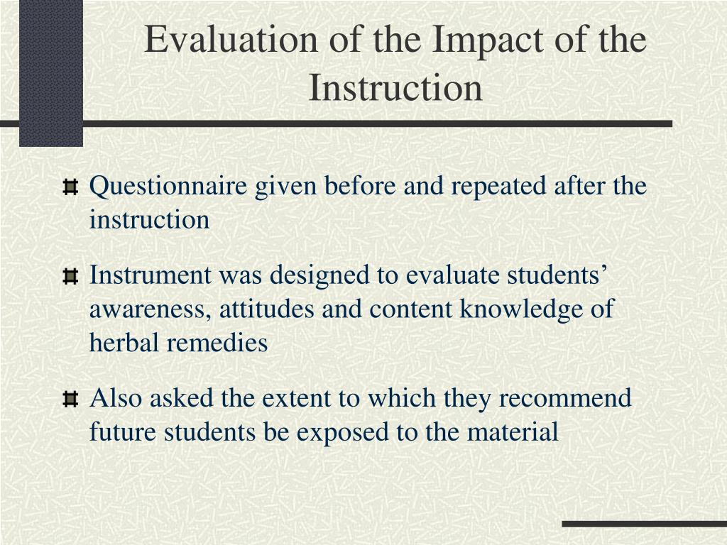 Evaluation of the Impact of the Instruction