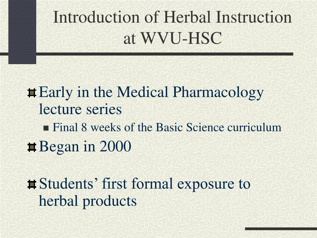 Introduction of Herbal Instruction