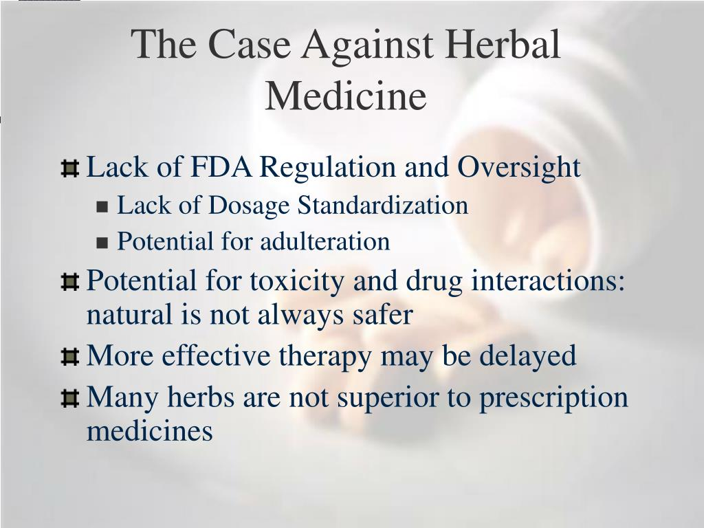 The Case Against Herbal Medicine