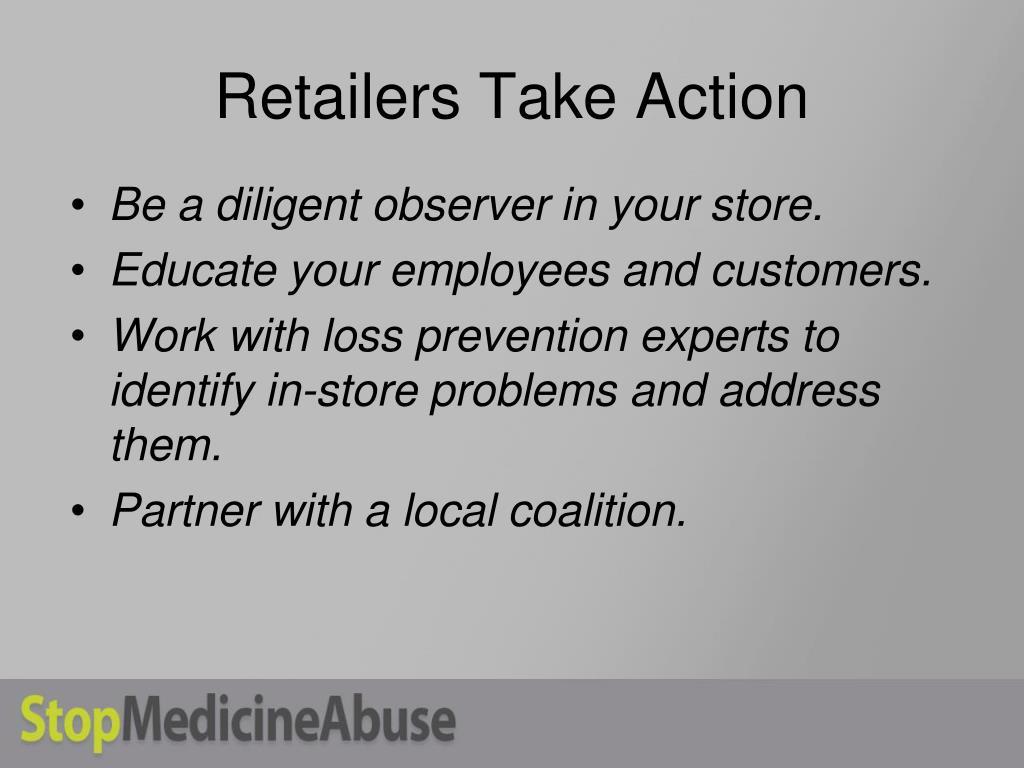Retailers Take Action