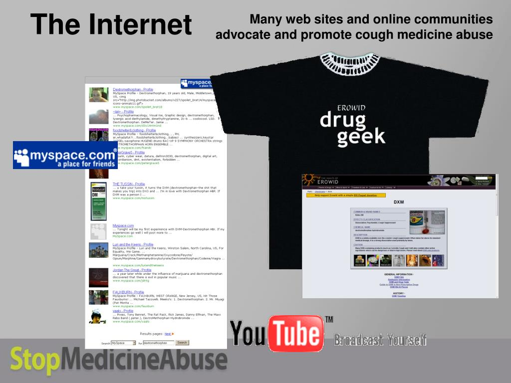 Many web sites and online communities advocate and promote cough medicine abuse