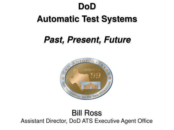 dod automatic test systems past present future n.