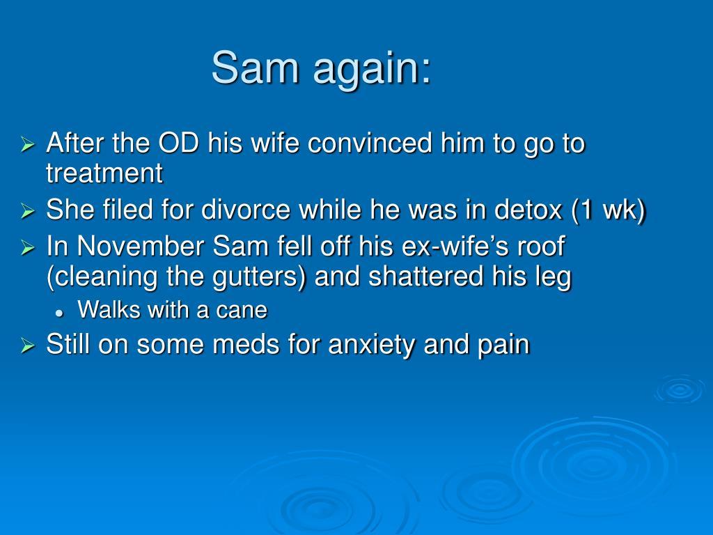 Sam again: