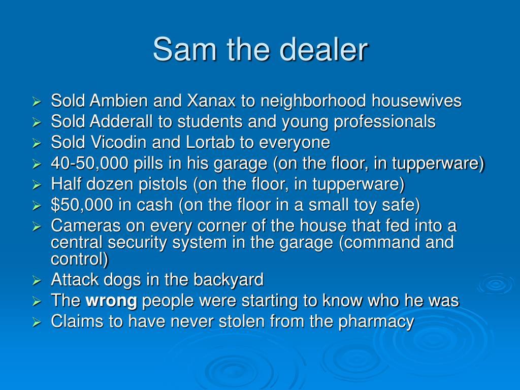Sam the dealer