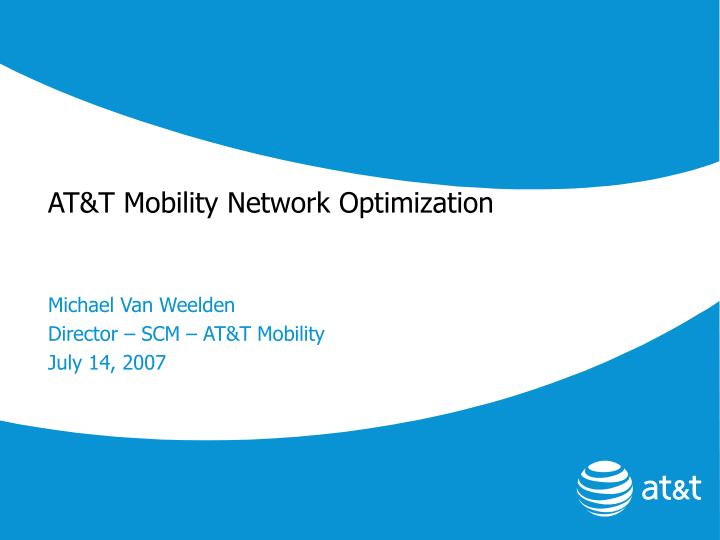 at t mobility network optimization n.