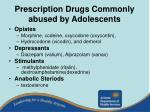 prescription drugs commonly abused by adolescents
