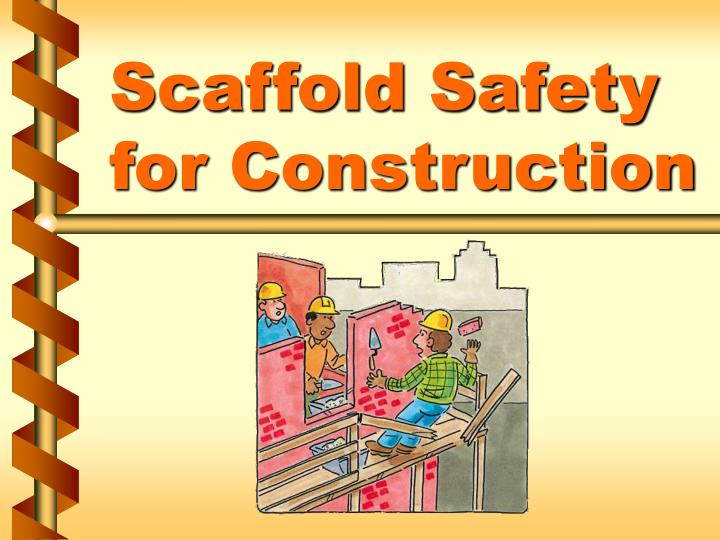 scaffold safety for construction n.